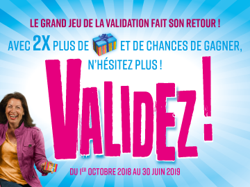 Le grand jeu de la validation fait son retour !